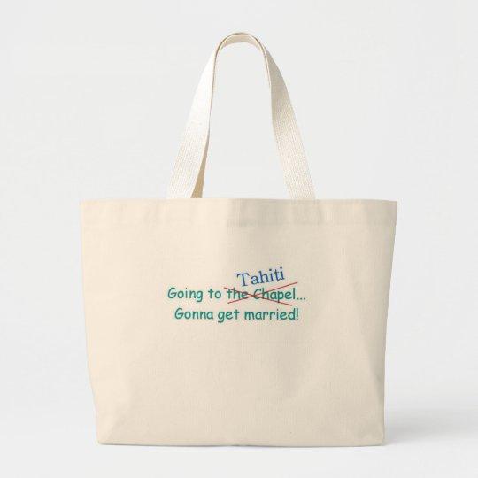 going to tahiti large tote bag