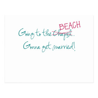 Going to the Beach, Gonna get married postcard