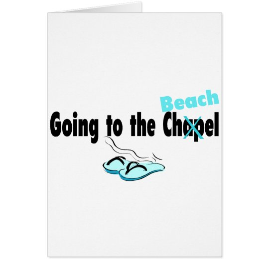 Going To The Chapel (Beach) 1 Card