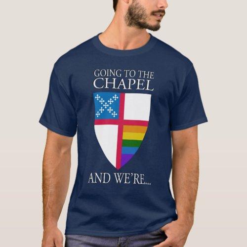Going to the Chapel LGBTQ T_Shirt