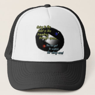 Going to the toilet is like travelling through... trucker hat