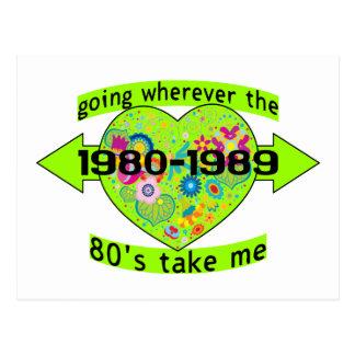 Going Wherever The 80's Take Me Postcard