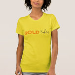 GOLD3Six - Modificado para requisitos particulares Camisetas