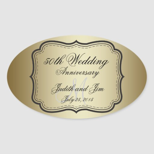 gold 50th wedding anniversary oval stickers zazzle