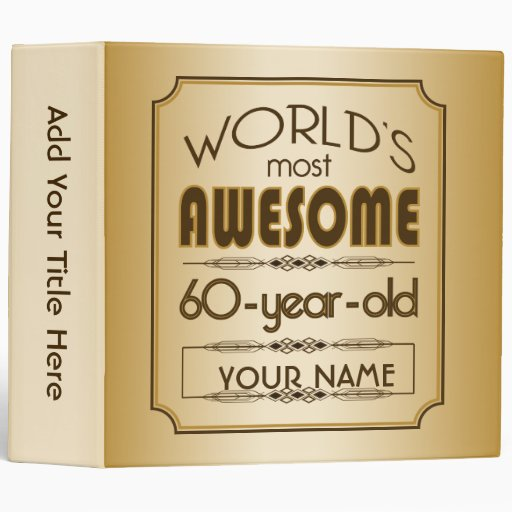 Gold 60th Birthday Celebration World Best Fabulous 3 Ring Binders