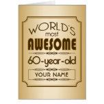 Gold 60th Birthday Celebration World Best Fabulous Card