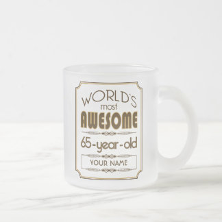 Gold 65th Birthday Celebration World Best Fabulous Frosted Glass Coffee Mug