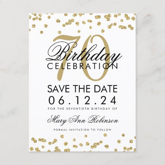 gold 70th birthday save date confetti save the date zazzle com