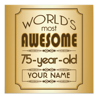 Gold 75th Birthday Celebration World Best Fabulous Card