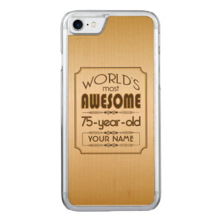 Gold 75th Birthday Celebration World Best Fabulous Carved iPhone 8/7 Case