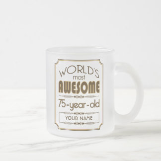 Gold 75th Birthday Celebration World Best Fabulous Frosted Glass Coffee Mug