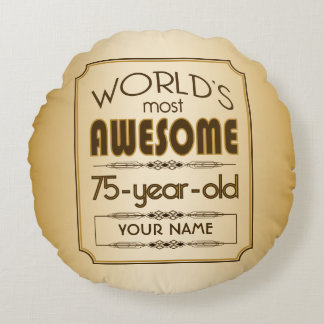 Gold 75th Birthday Celebration World Best Fabulous Round Pillow