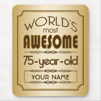 Gold 75th Birthday Celebration World Best Fabulous Mouse Pad