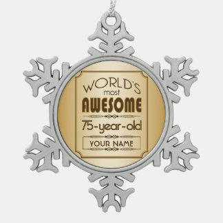 Gold 75th Birthday Celebration World Best Fabulous Snowflake Pewter Christmas Ornament