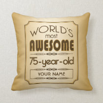 Gold 75th Birthday Celebration World Best Fabulous Throw Pillow