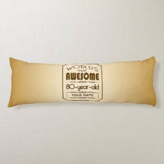 Gold 80th Birthday Celebration World Best Fabulous Body Pillow