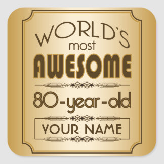 Gold 80th Birthday Celebration World Best Fabulous Square Sticker