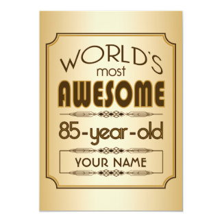 Gold 85th Birthday Celebration World Best Fabulous Card