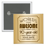 Gold 90th Birthday Celebration World Best Fabulous Pin