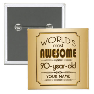 Gold 90th Birthday Celebration World Best Fabulous 2 Inch Square Button