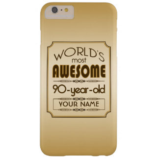 Gold 90th Birthday Celebration World Best Fabulous Barely There iPhone 6 Plus Case