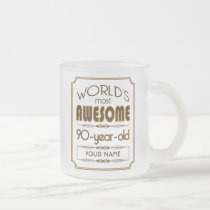 Gold 90th Birthday Celebration World Best Fabulous Frosted Glass Coffee Mug