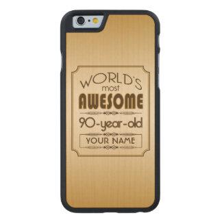 Gold 90th Birthday Celebration World Best Fabulous Carved® Maple iPhone 6 Slim Case