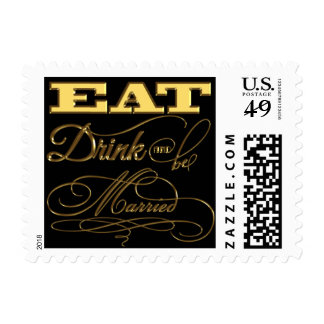 Gold And Black Eat Drink And Be Married Stamp