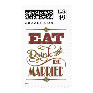 Gold And Red Glitter Eat Drink And Be Married Postage