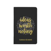 Gold and Silver Ideas Worth Noting Pocket Journal