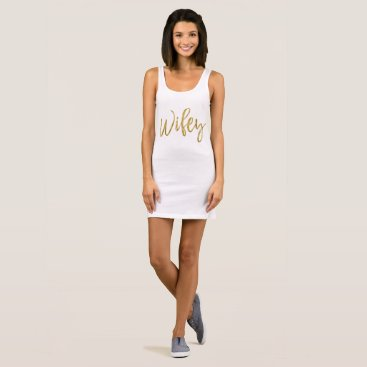Bride Themed Gold and White Typography Wifey Dress