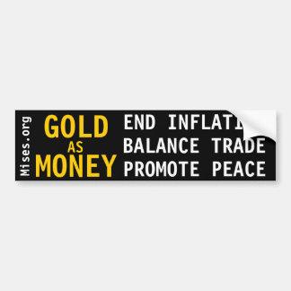 GOLD AS MONEY BUMPER STICKER