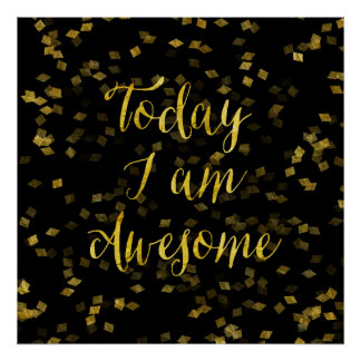 Gold Awesome Quote Faux Foil Confetti Background Poster