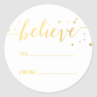 Gold Believe Handwriting | Holiday Gift Tag Classic Round Sticker