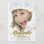 "Gold Believe Magic | Holiday Photo Card<br><div class=""desc"">Send this gorgeous holiday photo card greeting to your friends and family. Believe in the Magic in a gold script font with a gold star confetti pattern. Design by Elke Clarke &#169; Other colors available upon request.</div>"