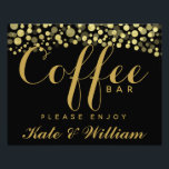 "Gold &amp; Black coffee bar personalised wedding sign<br><div class=""desc"">Gold &amp; Black coffee bar personalised wedding sign</div>"