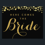"Gold &amp; Black here comes the bride wedding sign<br><div class=""desc"">Gold &amp; Black here comes the bride wedding sign</div>"