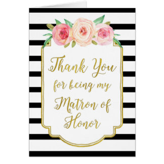 Gold Black Stripe Pink Thank You Matron of Honor Card