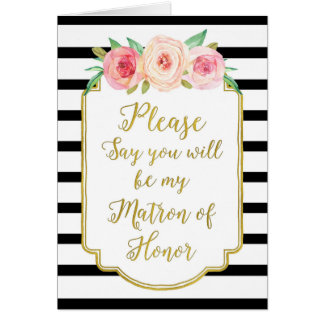 Gold Black Stripes Pink Floral Matron of Honor Card