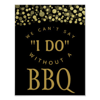 GOLD & BLACK WE cant say I do with a BBQ PARTY Poster