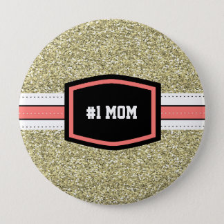 Gold Bling #1 Mom Pinback Button