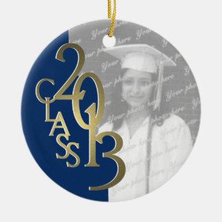 Gold Blue Class 2013 Graduation Photo Ceramic Ornament