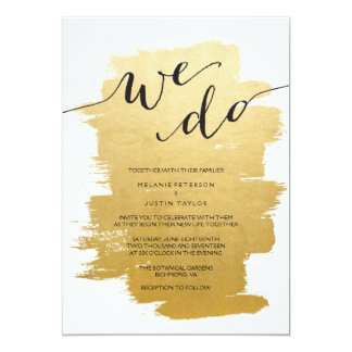 Gold Brushstrokes We Do Wedding Invitation