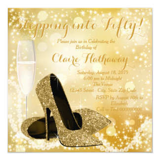 Gold Champagne Stepping into Fifty Birthday Party Card