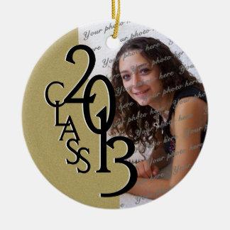 Gold Class 2013 Graduation Photo Ceramic Ornament