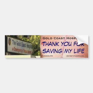 Gold Coast Hospital - Thank you for saving my life Car Bumper Sticker