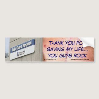 Gold Coast Hospital - Thank you for saving my life Bumper Sticker