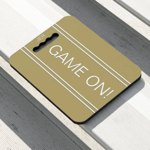 Gold Color GAME ON Quote Monogrammed Stadium Sport Seat Cushion
