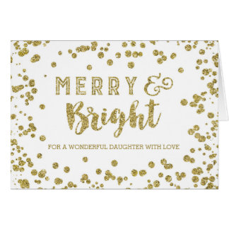 Gold Confetti Merry & Bright Christmas Daughter Card
