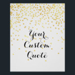 "Gold confetti Personalized quote art print custom<br><div class=""desc"">Gold confetti personalized quote art,  custom quote print with gold confetti in the background.